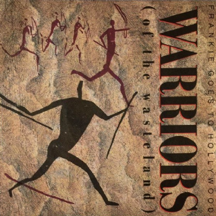 "Frankie Goes To Hollywood ‎- Warriors (Of The Wasteland) (7"") (VG+/VG+) (2)"
